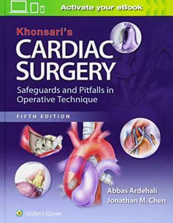 9781451183689-1451183682-Khonsari's Cardiac Surgery: Safeguards and Pitfalls in Operative Technique