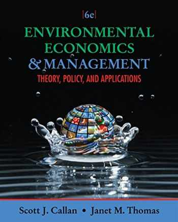 9781111826673-1111826676-Environmental Economics and Management: Theory, Policy, and Applications (Upper Level Economics Titles)