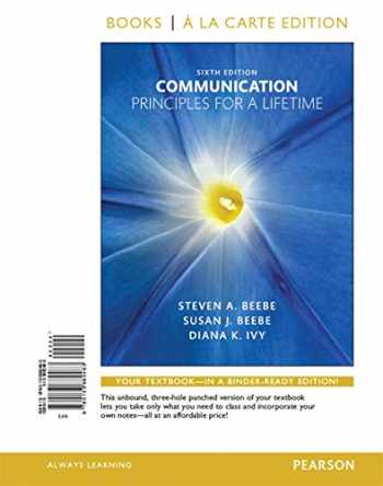 9780134149165-0134149165-Communication: Principles for a Lifetime, Books a la Carte Edition Plus Revel -- Access Card Package (6th Edition)