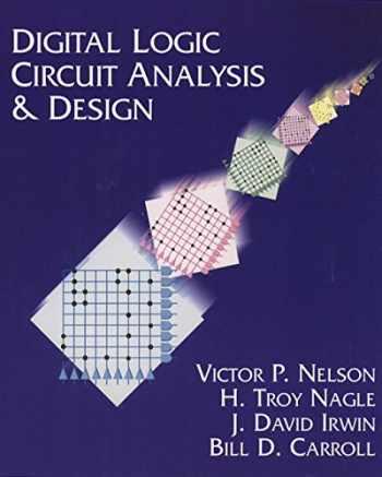 9780134638942-0134638948-Digital Logic Circuit Analysis and Design
