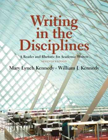 9780205726622-0205726623-Writing in the Disciplines: A Reader and Rhetoric Academic for Writers (7th Edition)