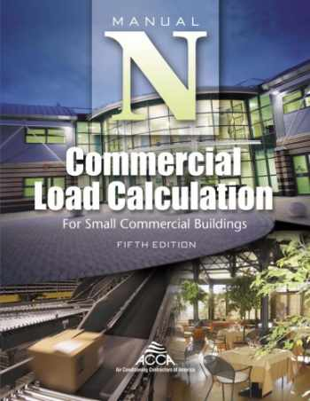 9781892765383-1892765381-Commercial Load Calculation for Small Commercial Buildings, Manual N®