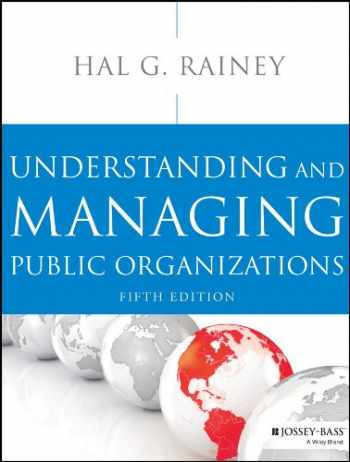 9781118583715-111858371X-Understanding and Managing Public Organizations, 5th Edition