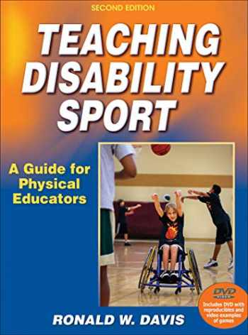 9780736082587-0736082581-Teaching Disability Sport: A Guide for Physical Educators