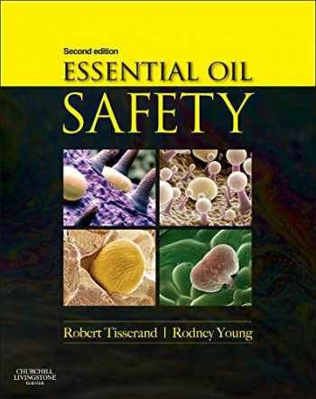 9780443062414-0443062412-Essential Oil Safety: A Guide for Health Care Professionals