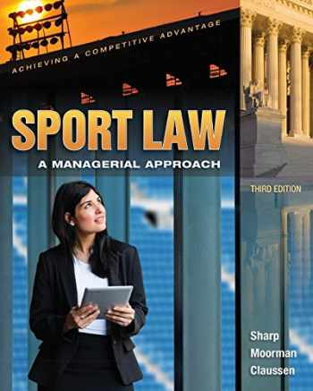 9781621590033-1621590038-Sport Law: A Managerial Approach: A Managerial Approach