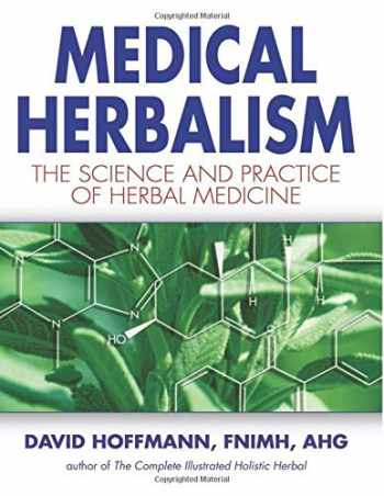 9780892817498-0892817496-Medical Herbalism: The Science Principles and Practices Of Herbal Medicine