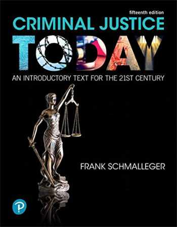 9780134749754-0134749758-Criminal Justice Today: An Introductory Text for the 21st Century (15th Edition) (What's New in Criminal Justice)