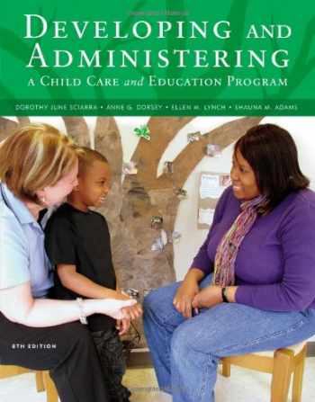 9781111833381-1111833389-Developing and Administering a Child Care and Education Program