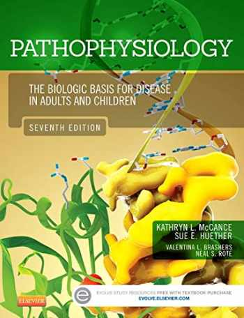 9780323088541-0323088546-Pathophysiology: The Biologic Basis for Disease in Adults and Children, 7e