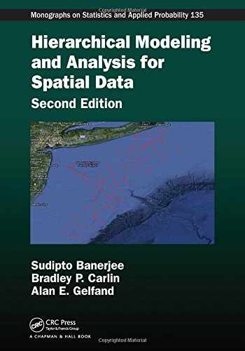 9781439819173-1439819173-Hierarchical Modeling and Analysis for Spatial Data (Chapman & Hall/CRC Monographs on Statistics and Applied Probability)