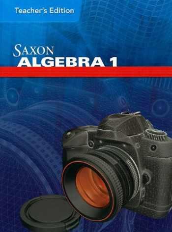 9781602773028-1602773025-Saxon Algebra 1, Teacher's Edition