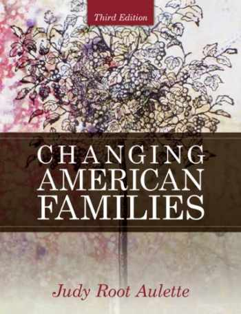 9780205699476-0205699472-Changing American Families (3rd Edition)