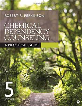 9781506307343-1506307345-Chemical Dependency Counseling: A Practical Guide