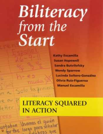 9781934000137-1934000132-Biliteracy from the Start: Literacy Squared in Action