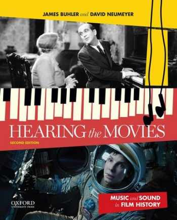 9780199987719-0199987718-Hearing the Movies: Music and Sound in Film History