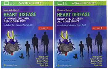 9781496300249-1496300246-Moss & Adams' Heart Disease in Infants, Children, and Adolescents, Including the Fetus and Young Adult (2 Volume Set)