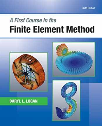 9781305635111-1305635116-A First Course in the Finite Element Method (Activate Learning with these NEW titles from Engineering!)