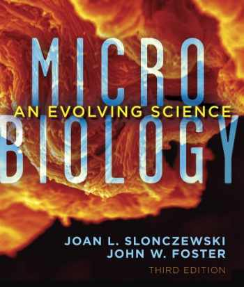 9780393919295-0393919293-Microbiology: An Evolving Science (Third Edition)