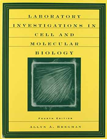 9780471201335-0471201332-Laboratory Investigations in Cell and Molecular Biology