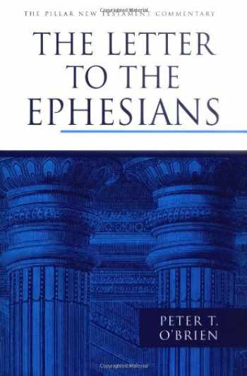 9780802837363-0802837360-The Letter to the Ephesians (The Pillar New Testament Commentary)