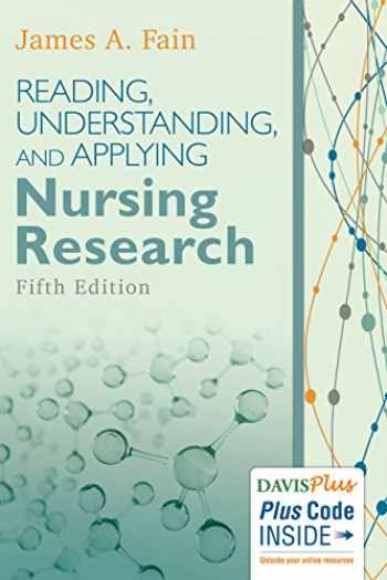 9780803660410-0803660413-Reading, Understanding, and Applying Nursing Research