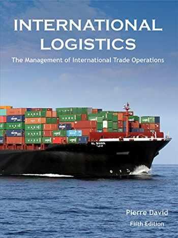 9780989490641-0989490645-International Logistics: the Management of International Trade Operations