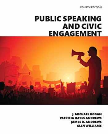 9780134184968-0134184963-Public Speaking and Civic Engagement (4th Edition)