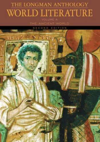 9780205625956-0205625959-The Longman Anthology of World Literature, Volume A: The Ancient World (2nd Edition)