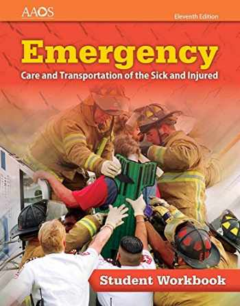 9781284131062-1284131068-Emergency Care and Transportation of the Sick and Injured Student Workbook
