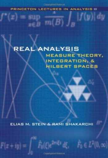 9780691113869-0691113866-Real Analysis: Measure Theory, Integration, and Hilbert Spaces (Princeton Lectures in Analysis) (Bk. 3)