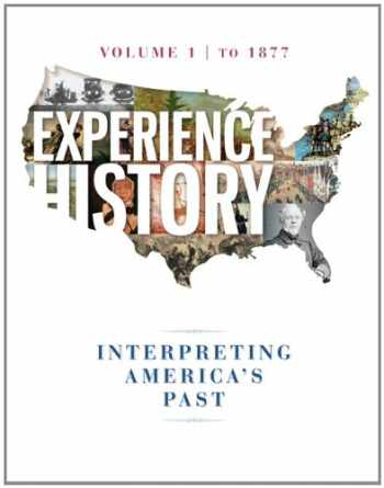 9780077504724-0077504720-Experience History Vol 1: To 1877
