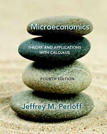 9780134167381-0134167384-Microeconomics: Theory and Applications with Calculus