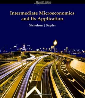 9780324599107-0324599102-Intermediate Microeconomics and Its Application, 11th Edition