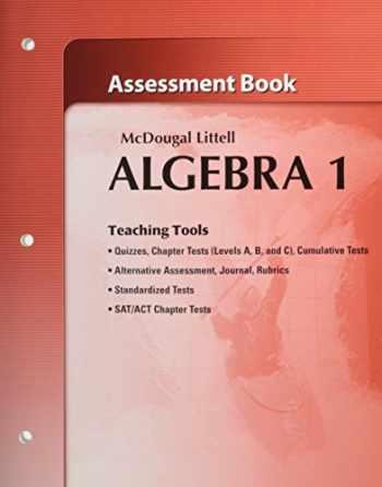 9780618736669-0618736662-McDougal Littell Algebra 1: Assessment Book (Holt McDougal Larson Algebra 1)