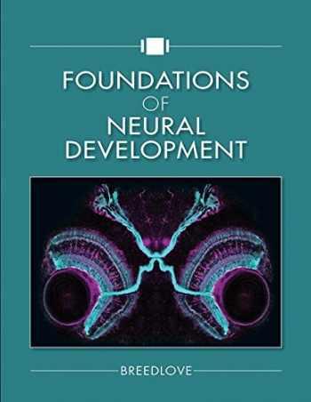 9781605355795-1605355798-Foundations of Neural Development