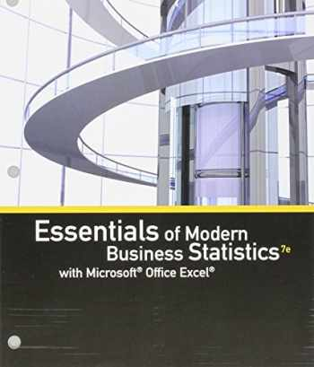9781337589543-1337589543-Bundle: Essentials of Modern Business Statistics with Microsoft Office Excel, Loose-leaf Version, 7th + MindTap Business Statistics, 1 term (6 months) Printed Access Card