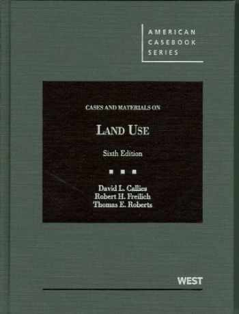 9780314267658-0314267654-Cases and Materials on Land Use (American Casebook Series)