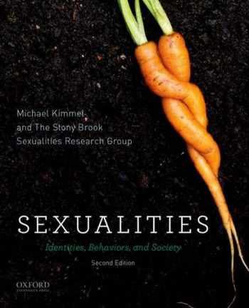 9780199944231-0199944237-Sexualities: Identities, Behaviors, and Society