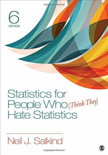 9781506333830-1506333834-Statistics for People Who (Think They) Hate Statistics