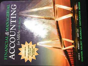 9781618532329-1618532324-FINANCIAL & MANAGERIAL ACCOUNTING FOR MBAS 5