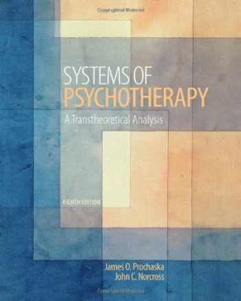 9781133314516-1133314511-Systems of Psychotherapy: A Transtheoretical Analysis