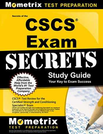 9781609715458-1609715454-Secrets of the CSCS Exam Study Guide: CSCS Test Review for the Certified Strength and Conditioning Specialist Exam