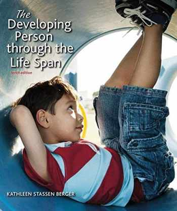 DEVELOPING PERSON THRU THE LIFE SPAN 10