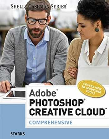 9781305267237-1305267230-Adobe Photoshop Creative Cloud: Comprehensive (Stay Current with Adobe Creative Cloud)