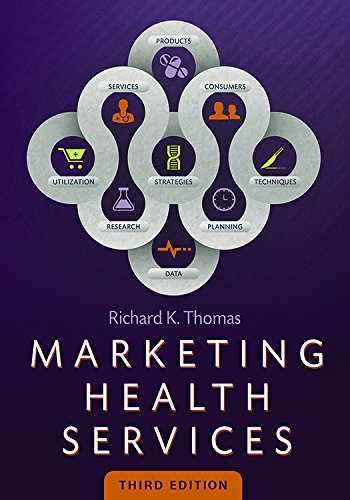 9781567936780-1567936784-Marketing Health Services, Third Edition (AUPHA/HAP Book)