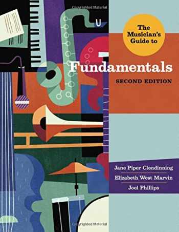 9780393923889-0393923886-The Musician's Guide to Fundamentals (Second Edition)  (The Musician's Guide Series)