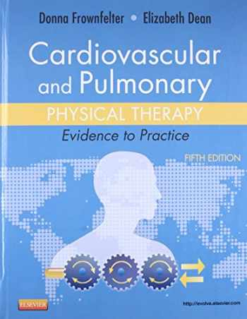 9780323059138-0323059139-Cardiovascular and Pulmonary Physical Therapy: Evidence to Practice