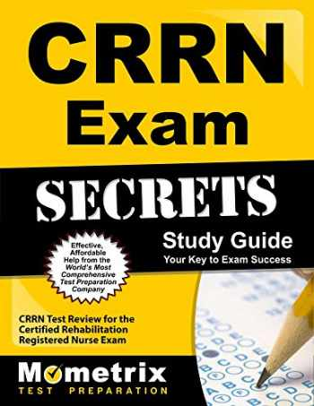 9781609715335-1609715330-CRRN Exam Secrets Study Guide: CRRN Test Review for the Certified Rehabilitation Registered Nurse Exam
