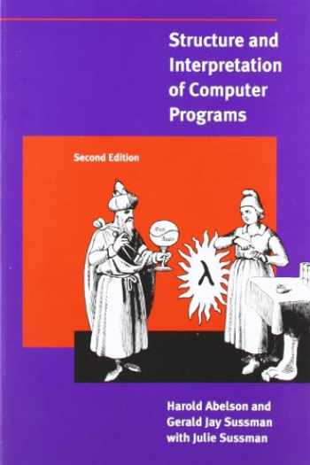9780262510875-0262510871-Structure and Interpretation of Computer Programs - 2nd Edition (MIT Electrical Engineering and Computer Science)